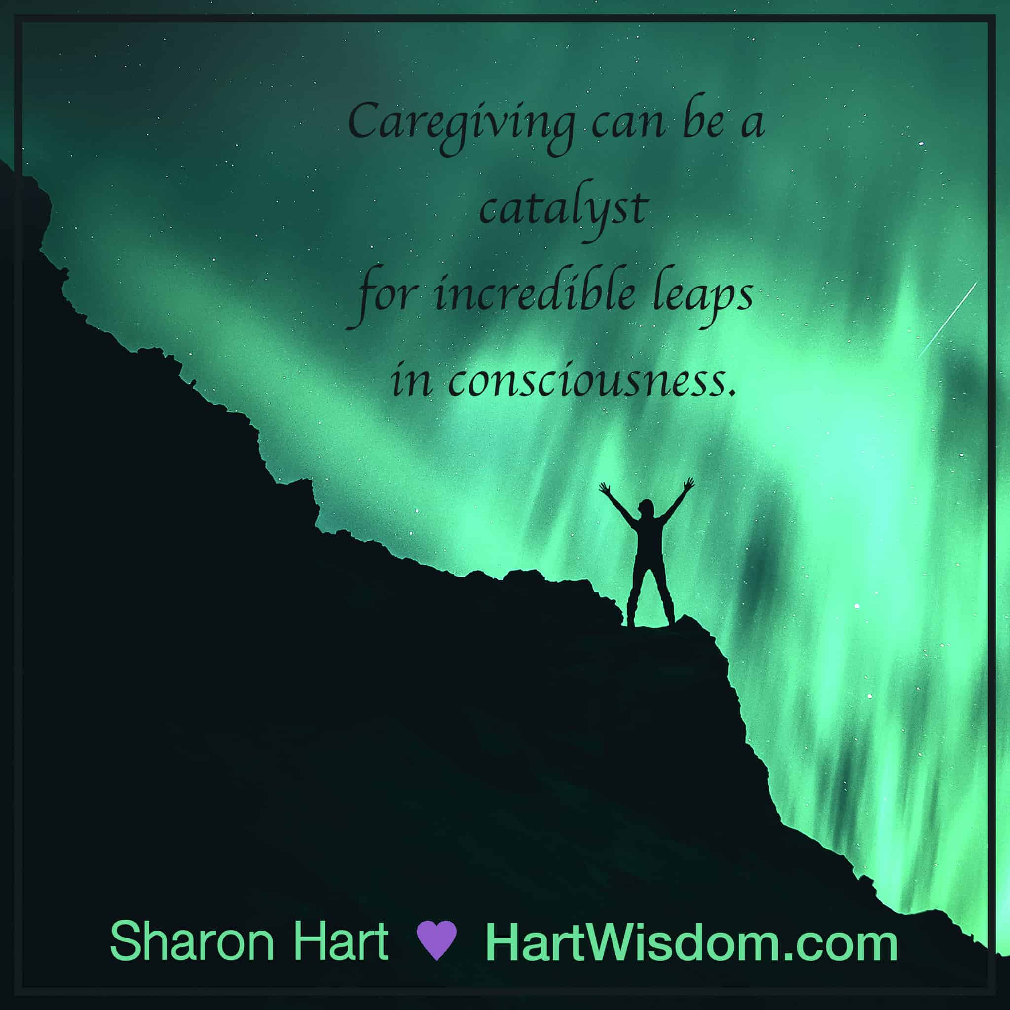Sharon Hart Quotes Caregiving 2